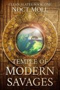 Temple of Modern Savages
