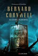 Bernard Cornwell - Il cuore di Derfel