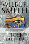 Wilbur Smith - Figli del Nilo