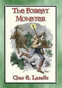 THE FOREST MONSTER - a YA Western with action, adventure and loads of romance
