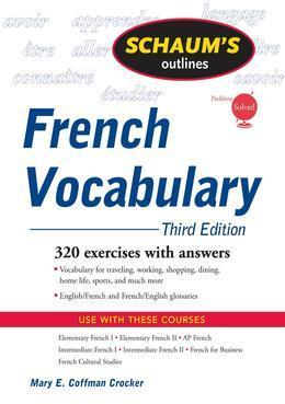 Schaum's Outline of French Vocabulary, 3ed
