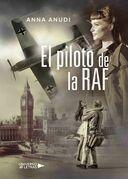 El piloto de la RAF
