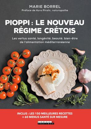 Pioppi : le nouveau régime crétois