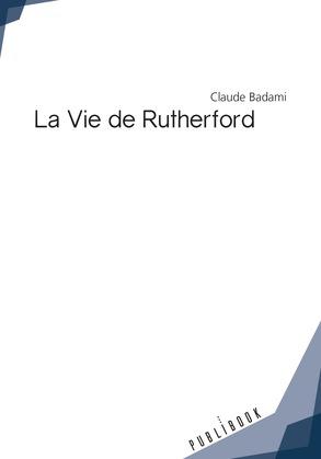 La Vie de Rutherford