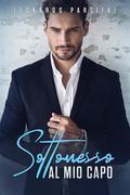 Sottomesso al mio capo versione completa (gay romance italiano ebook, gay italiano)