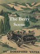 The Berry Scene