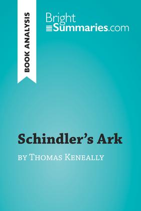 Schindler's Ark by Thomas Keneally (Book Analysis)