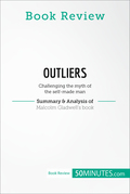 Book Review: Outliers by Malcolm Gladwell