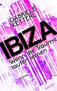 Wenn die Träume laufen lernen 1: IBIZA