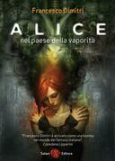 Alice nel paese della vaporità