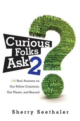 Curious Folks Ask 2: Our Fellow Creatures, Our Planet, and Beyond, Portable Documents