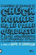 L'albero di Natale di Chuck Norris ha le palle quadrate