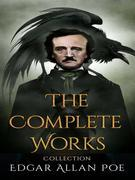 Edgar Allen Poe: The Complete Works