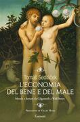 L'economia del bene e del male