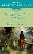 Libby's London Merchant: Signet Regency Romance (InterMix)