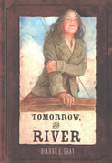 Tomorrow, The River