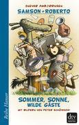 Samson und Roberto Sommer, Sonne, wilde Gäste