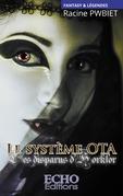 Le système OTA - Les disparus d'Horkfort