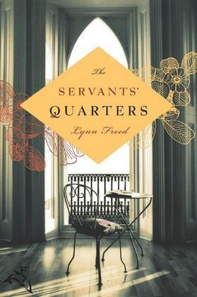 The Servants' Quarters
