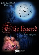 The Legend, tome 1 : Passion Arrogante