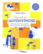 Manuel de l'autohypnose