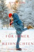 Weihnachten Für Immer  (Die Pension in Sunset Harbour - Buch 8)