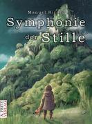Symphonie der Stille