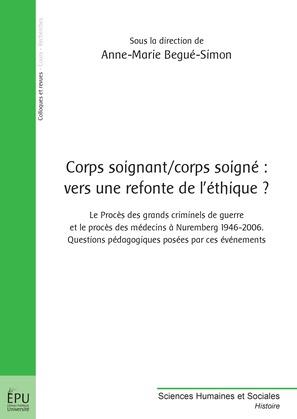 Corps soignant / corps soigné : vers une refonte de l'éthique ?