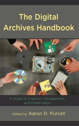 The Digital Archives Handbook