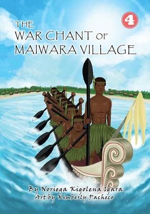 The War Chant of Maiwara Village