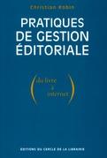 Pratiques de gestion éditoriale (du livre à Internet)