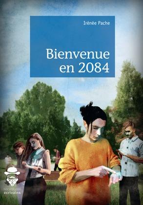 Bienvenue en 2084
