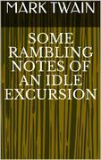 Some Rambling Notes of an Idle Excursion