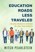 Education Roads Less Traveled