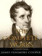 James Fenimore Cooper: The Complete Works
