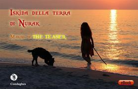 Iskìda della Terra di Nurak – Making-of The Teaser