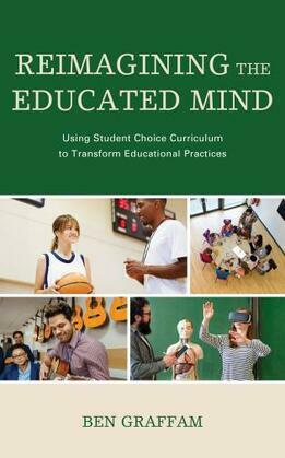 Reimagining the Educated Mind