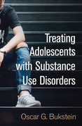 Treating Adolescents with Substance Use Disorders