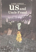 Lois Lowry - Us and Uncle Fraud