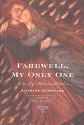Farewell, My Only One: A Novel