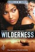 Secret Agents, Secret Lives 3: Wilderness