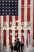 The Plot Against America: A Novel
