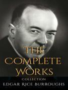 Edgar Rice Burroughs: The Complete Works