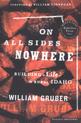 On All Sides Nowhere: Building a Life in Rural Idaho