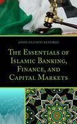 The Essentials of Islamic Banking, Finance, and Capital Markets