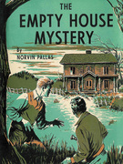 The Empty House Mystery: A Ted Wilford Mystery