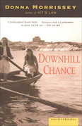 Downhill Chance: A Novel