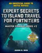 Expert Secrets to Island Travel for Fortniters