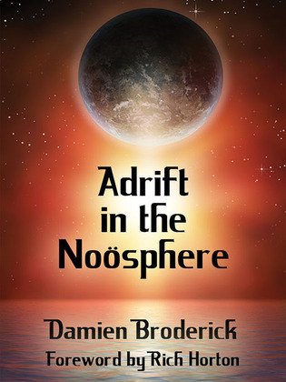 Adrift in the Noösphere: Science Fiction Stories