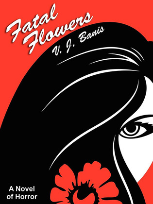 Fatal Flowers: A Novel of Horror